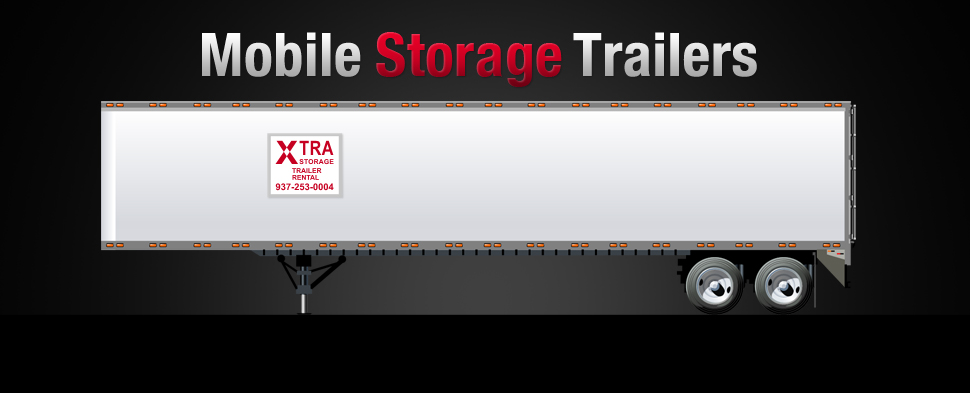 Affordable & secure mobile storage trailers for lease or rent from Xtra Storage